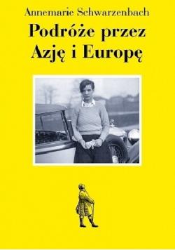 Podróże przez Azję i Europę
