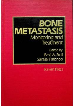 Bone Metastasis Monitoring and Treatment