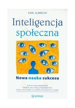 Inteligencja społeczna Nowa nauka sukcesu