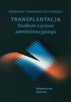Transplantacja  Studium prawa