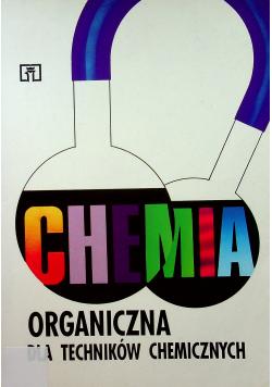 Chemia organiczna dla techników chemicznych