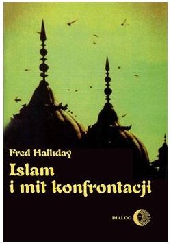 Islam i mity konfrontacji