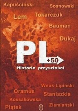 PL  plus 50 Historie przyszłości