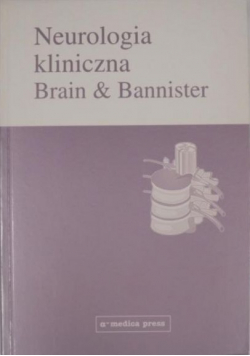 Neurologia kliniczna Brain and Bannister