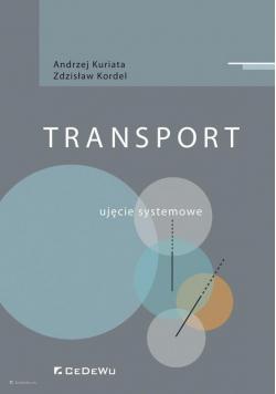 Transport. Ujęcie systemowe