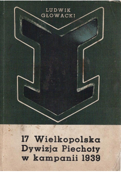 17 Wielkopolska Dywizja Piechoty w Kampanii 1939 roku