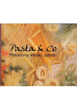 Pasta and Co Makarony kluski sałatki