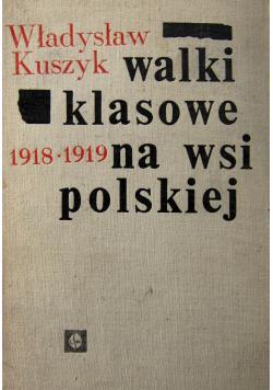 Walki klasowe na wsi polskiej 1918 - 1919