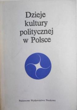 Dzieje kultury politycznej w Polsce
