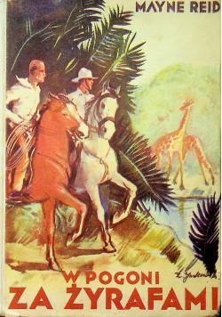 W Pogoni za żyrafami  1935 r.