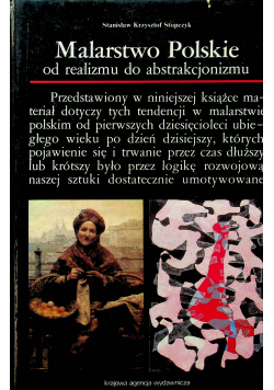 Malarstwo Polskie od realizmu do abstrakcjonizmu