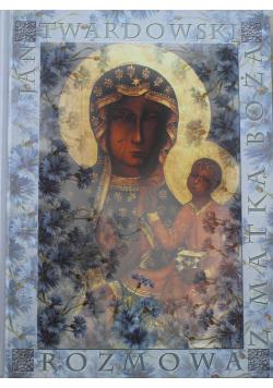 Rozmowa z Matką Bożą