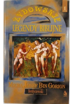 Żydowskie legendy biblijne tom 1