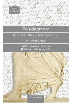 Polskie zmory. Psychoanaliza w międzywojniu