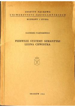 Pierwszej systemy semantyki Leona Chwistka