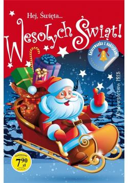 Hej Święta... Wesołych Świąt, kolorowanka z...