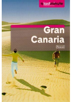 Przewodnik Last Minute - Gran Canaria PASCAL