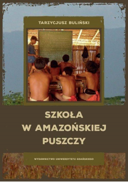 Szkoła w amazońskiej puszczy