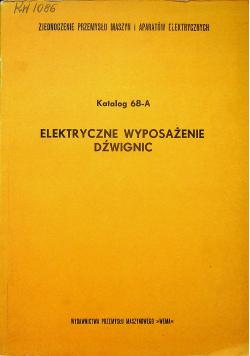 Katologm 68 A elektryczne wyposażenie dźwignic