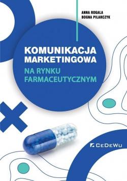 Komunikacja marketingowa na rynku farmaceutycznym
