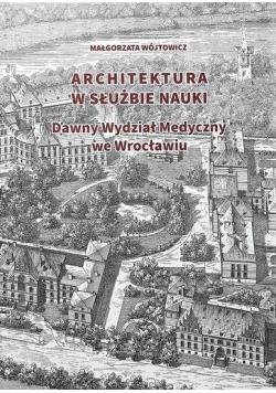 Architektura w służbie nauki