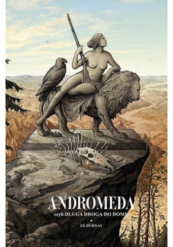 Andromeda, czyli długa droga do domu