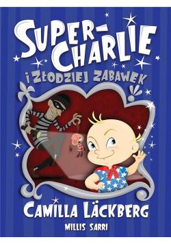 Super-Charlie i złodziej zabawek