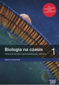 Biologia na czasie 1 Podręcznik Zakres rozszerzony