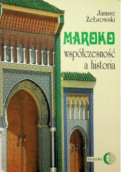 Maroko współczesność a historia