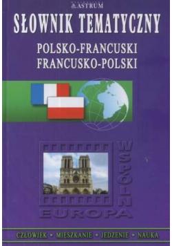 Słownik tematyczny polsko - francuski francusko - polski