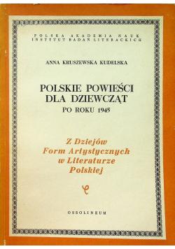 Polskie powieści dla dziewcząt po roku 1945