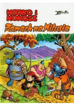Kajko i Kokosz Zamach na Milusia