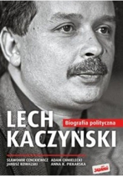 Lech Kaczyński Biografia polityczna 1949 do 2005