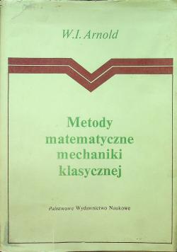 Metody matematyczne mechaniki klasycznej