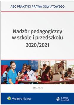 Nadzór pedagogiczny w szkole i przedszkolu 2020/2021