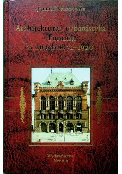 Architektura i urbanistyka Torunia w latach 1871 - 1920