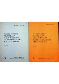 Wytrzymałość materiałów oraz podstawy teorii sprężystości i plastyczności 2 tomy