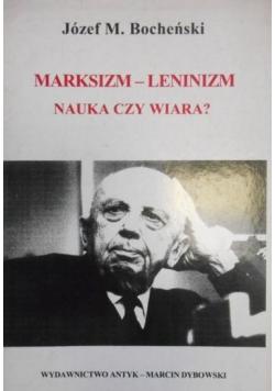 Marksizm Leninizm nauka czy wiara