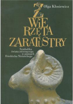 Zwierzęta Zaratustry Symbolika świata zwierzęcego w pismach Friedricha Nietzschego