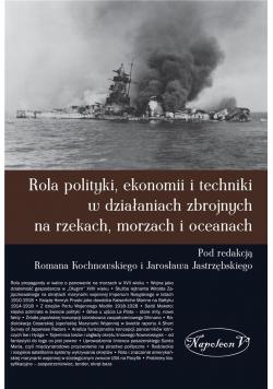 Rola polityki, ekonomii i techniki ...