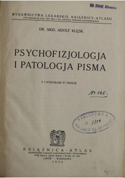 Psychofizjologja i patologja pisma 1924 r.