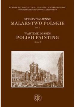 Straty wojenne malarstwo polskie tom II