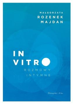 In vitro Rozmowy intymne
