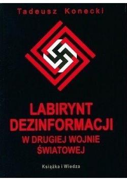Labirynt dezinformacji w drugiej wojnie światowej
