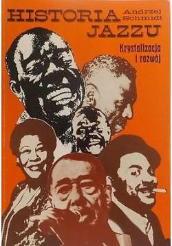 Historia jazzu Tom II Krystalizacja i rozwój