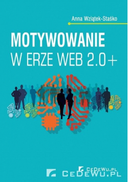 Motywowanie w erze Web 2.0+
