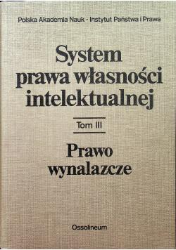 System prawa własności intelektualnej Tom 3
