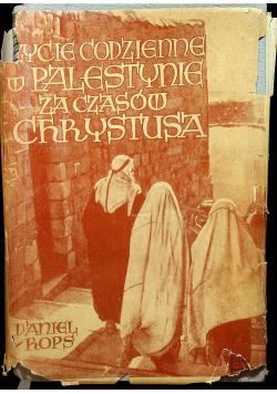 Życie codzienne w Palestynie w czasach Chrystusa