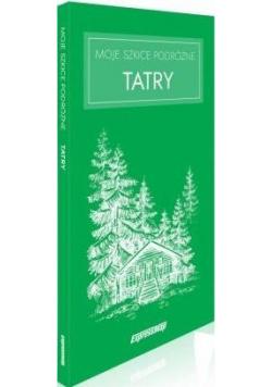Moje szkice podróżne. Tatry