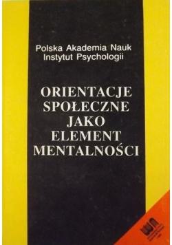 Orientacje społeczne jako element mentalności